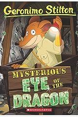 Mysterious Eye of the Dragon (Geronimo Stilton #78) Kindle Edition
