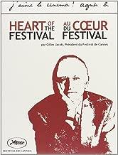 Heart of the Festival - Gilles Jacob Cannes Collection Au Coeur du Festival de Cannes / Histoires de festival / Les marches etc... une com die musicale Épreuves d'artistes Cannes Stories / T