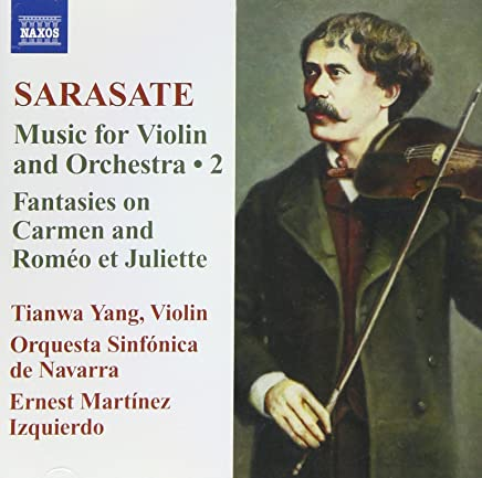 Sarasate: Music for Violin & Orchestra, Vol. 2 - Fantasies on Carmen and Romeo et Juliette