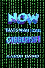 Now That's What I call Gibberish! Kindle Edition