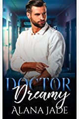 Doctor Dreamy: A Sweet Co-Worker Romance Kindle Edition