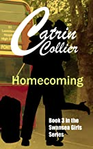 HOMECOMING (SWANSEA GIRLS Book 3)