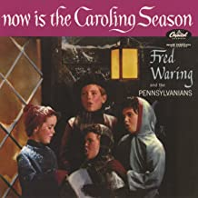 Now Is The Caroling Season