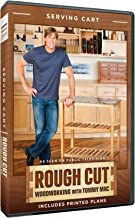 Rough Cut Season 2: Woodworking with Tommy Mac: Kitchen Cart