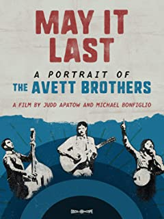 May It Last: A Portrait of the Avett Brothers [Blu-ray]