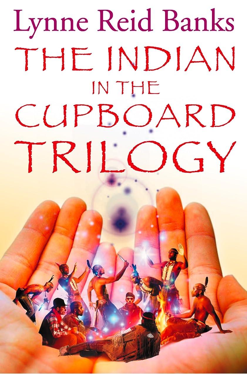義務付けられた曲げる森林The Indian in the Cupboard Trilogy (English Edition)