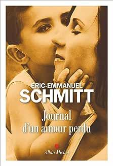 Journal d'un amour perdu de SCHMITT Eric-Emmanuel