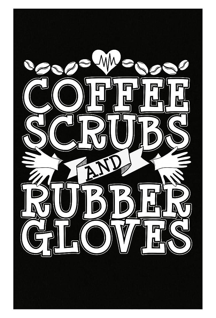 サイレント未使用概してコーヒーScrubsとゴム手袋看護師Doctor Surgeon?–?ポスター 11x17 inches ブラック