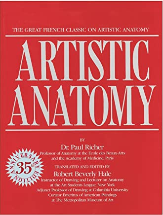 Artistic Anatomy: The Great French Classic on Artistic Anatomy (Practical Art Books)