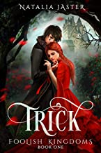 Trick (Foolish Kingdoms Book 1)