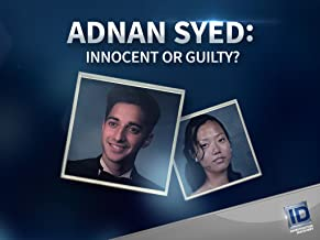 Adnan Syed Innocent or Guilty? Season 1