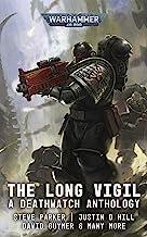 Deathwatch: The Long Vigil (Warhammer 40,000)