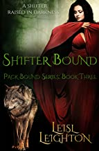 Shifter Bound (Pack Bound Book 3)