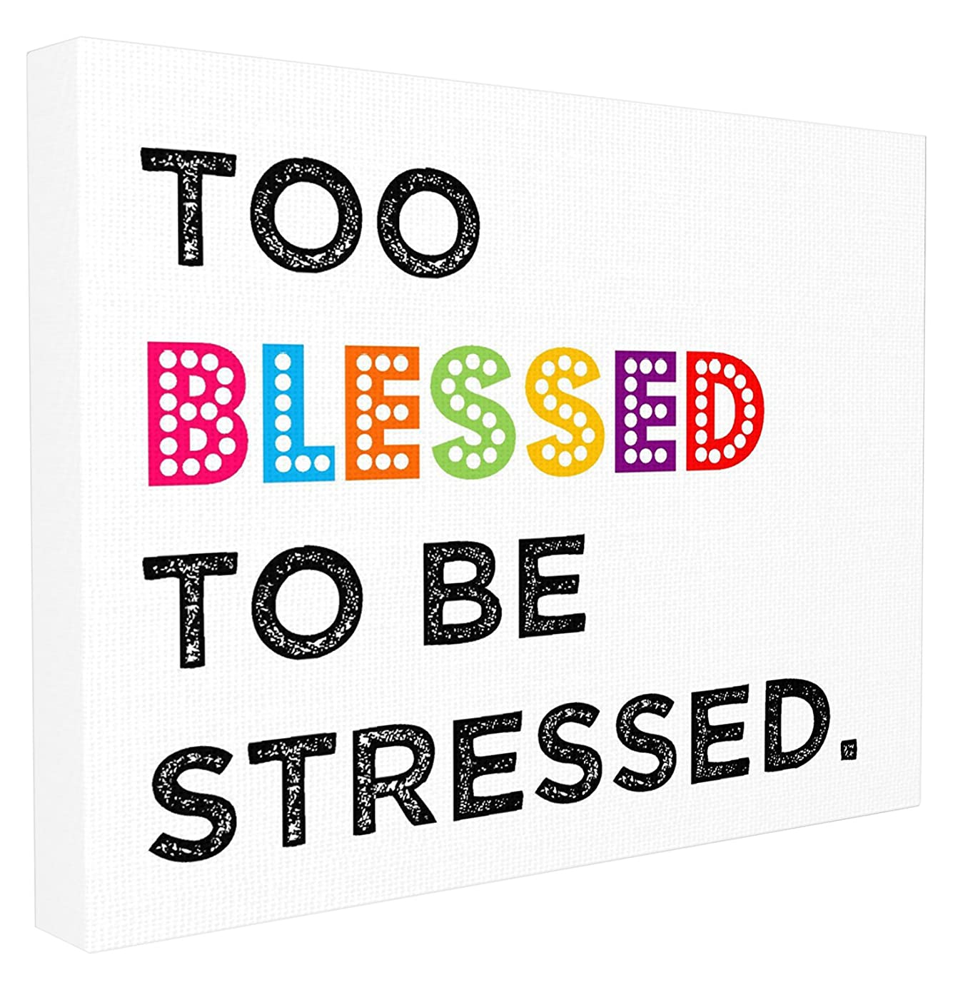 The Kids Room by Stupell Too Blessed to Be Stressed Textual Canvas Art, 16 x 1.5 x 20, Proudly Made in USA