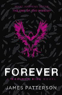 Forever: A Maximum Ride Novel: (Maximum Ride 9)