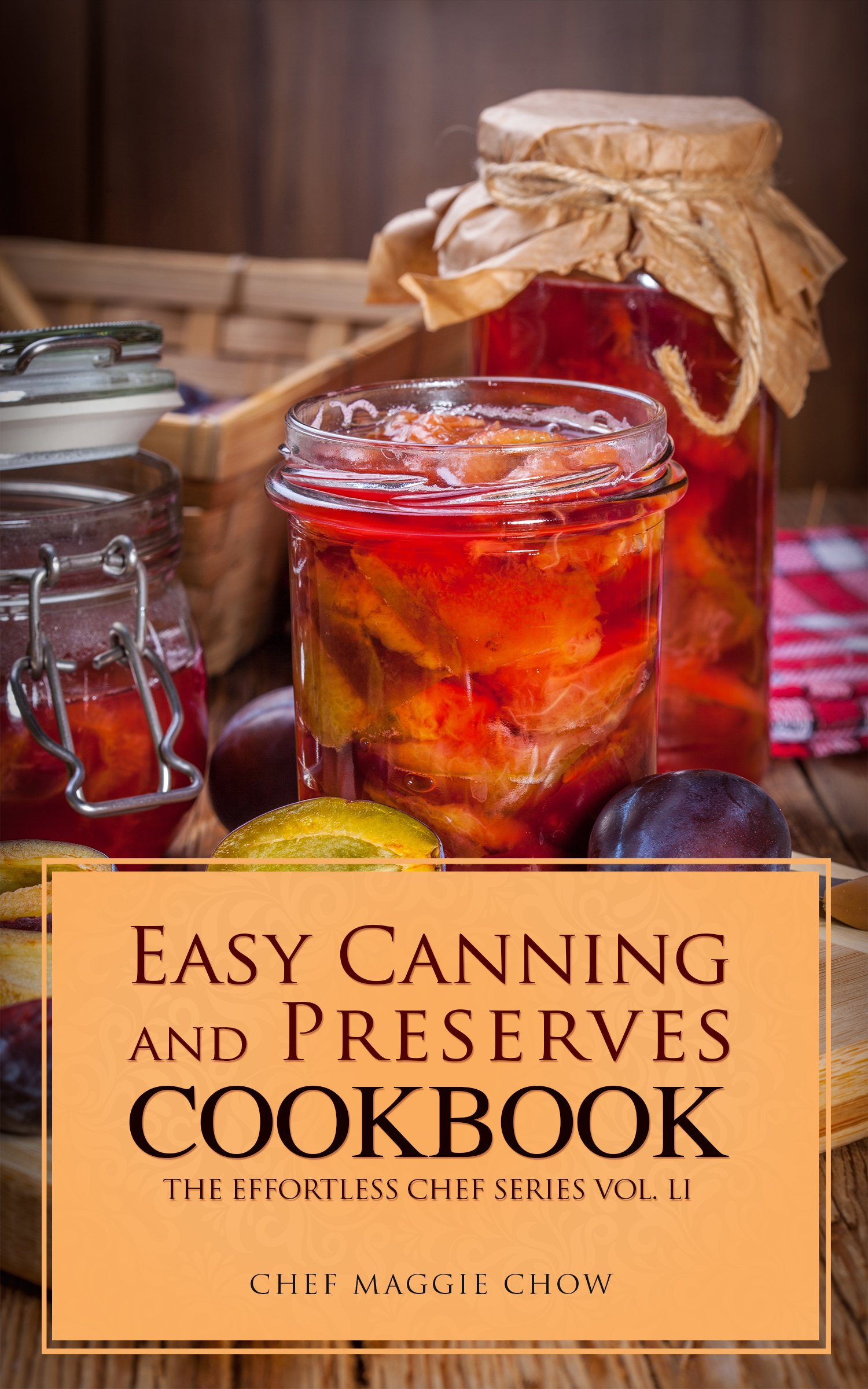 Image OfEasy Canning And Preserves Cookbook (Canning Cookbook, Canning Recipes, Preserves And Canning, Canning And Preserves, Cann...