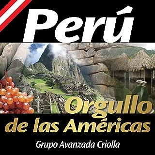 Perú... Orgullo de las Américas: Bello Durmiente / Contigo Perú / Soy del Perú / Todos los Peruanos Somos el Perú - Single