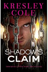 Shadow's Claim: Immortals After Dark: The Dacians Kindle Edition