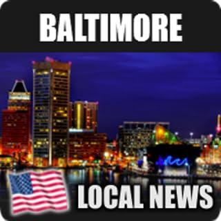 Baltimore Local News
