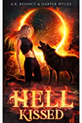 Hell Kissed: A Rejected Mates Romance (The Rejected Realms Series Book 1) Kindle Edition