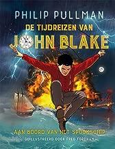 Aan boord van het spookschip (De tijdreizen van John Blake Book 1)