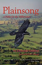Plainsong: A Fable for the Millenium