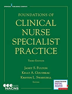 Foundations of Clinical Nurse Specialist Practice, Third Edition