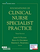 Foundations of Clinical Nurse Specialist Practice (English Edition)