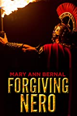 Forgiving Nero Kindle Edition