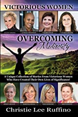 Overcoming Mediocrity: Victorious Women Kindle Edition