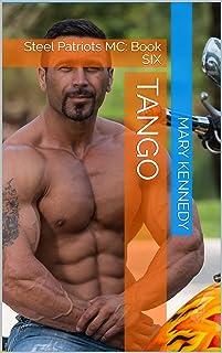 TANGO: Steel Patriots MC: Book SIX