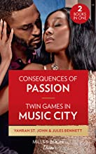 Consequences Of Passion / Twin Games In Music City: Consequences of Passion (Locketts of Tuxedo Park) / Twin Games in Musi...