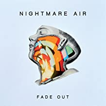 nightmare air fade out