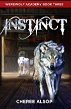 Werewolf Academy Book 3: Instinct (English Edition)