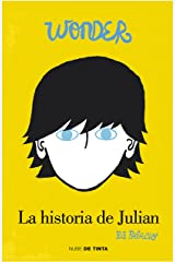 Wonder. La historia de Julian (Spanish Edition) Kindle Edition