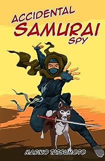 Accidental Samurai Spy