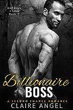 Billionaire Boss: A Second Chance Romance (Bad Boys in Love Book 2)