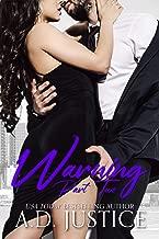 Warning: Part Two: (An Anti-Hero Romantic Suspense Novel) (The Vault Book 2)