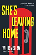 She's Leaving Home (Breen and Tozer Book 1)