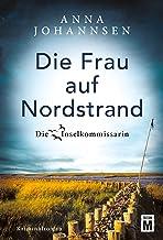 Die Frau auf Nordstrand (Die Inselkommissarin 5) (German Edition)