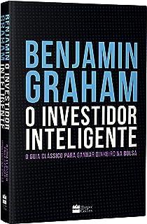 Capa do livro O Investidor Inteligente (Edição De Luxo Exclusiva Amazon) - O Guia Clássico Para Ganhar Dinheiro Na Bolsa