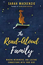 The Read-Aloud Family: Making Meaningful and Lasting Connections with Your Kids PDF