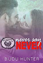 Never Say Never (Reapers MC: Shasta Chapter Book 3)