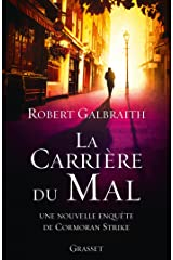 La carrière du mal : roman traduit de l'anglais par Florianne Vidal (Grand Format) Format Kindle