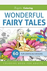 Wonderful Fairy Tales: Grayscale Coloring Book for Adults Paperback