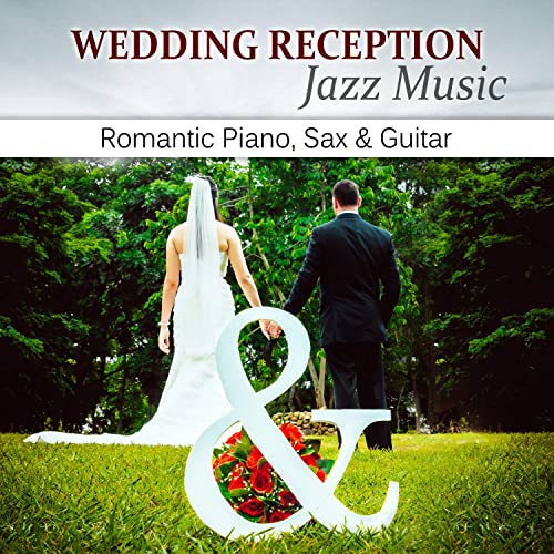 Wedding Dinner Background Music by Jazz Music Collection on Amazon