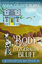 A Body on Fitzgerald's Bluff : Seaview Cottages Cozy Mystery #1