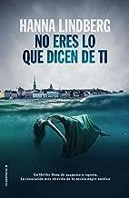 No eres lo que dicen de ti (Best seller / Thriller) (Spanish Edition)