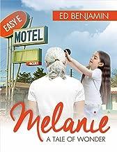 Melanie: A Tale of Wonder