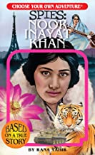 Choose Your Own Adventure: Noor Inayat Khan (Choose Your Own Adventure Spies)